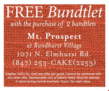 Free Bundtlet with purchase of 2 bundtlets.