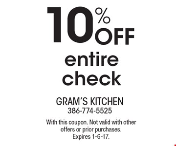 10% off entire check. With this coupon. Not valid with other offers or prior purchases. Expires 1-6-17.