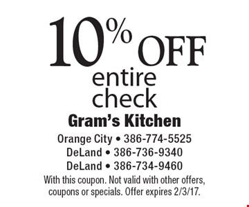 10% OFF entire check. With this coupon. Not valid with other offers, coupons or specials. Offer expires 2/3/17.