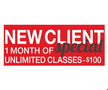 New client special. $100 for 1 month of unlimited classes. Offer expires 10-31-16.