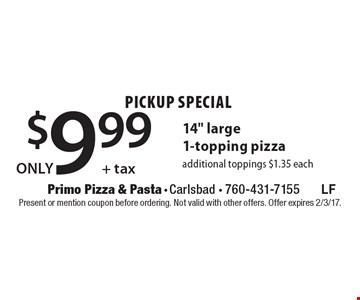 Pickup special only $9.99 + tax 14