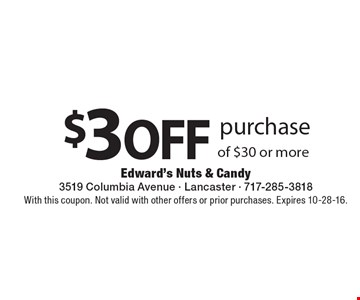 $3 off purchase of $30 or more. With this coupon. Not valid with other offers or prior purchases. Expires 10-28-16.