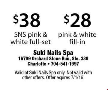 $28 pink & white fill-in OR $38 SNS pink & white full-set. Valid at Suki Nails Spa only. Not valid with other offers. Offer expires 7/1/16.