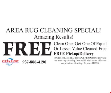 Free Area Rug Cleaning Special! Amazing Results! Clean One, Get One Of Equal Or Lesser Value Cleaned Free. FREE Pickup/Delivery. Hurry! Limited time offer! Offer only valid on area rug cleaning. Not valid with other offers or on previous cleaning. Expires 11/6/16.