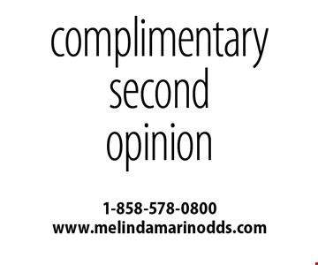 Complimentary Second Opinion