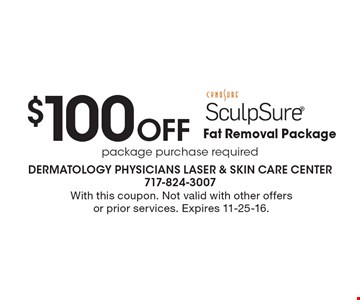$100 Off Fat Removal Package. With this coupon. Not valid with other offers or prior services. Expires 11-25-16.