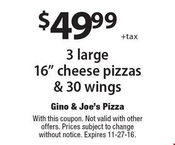 $49.99 +tax 3 large 16