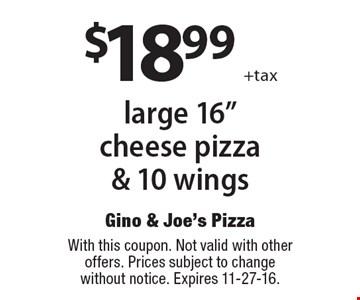 $18.99 +tax large 16