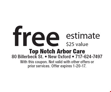 Free estimate/ $25 value. With this coupon. Not valid with other offers or prior services. Offer expires 1-20-17.
