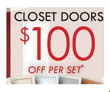 Closet Doors $100 Off per set