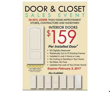 Door and closet  interior doors $159 per installed door