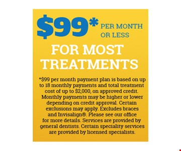 $99 Per Month Or Less For Most Treatments.