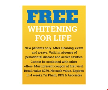 Free Whitening For Life.