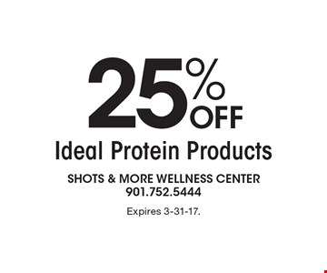 25% Off Ideal Protein Products. Expires 3-31-17.