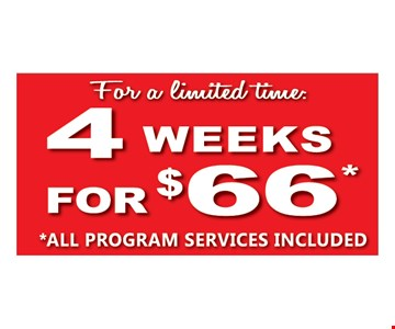 4 weeks for $66