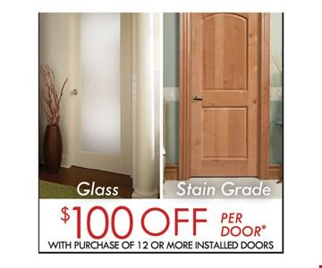 $100 Off per Door with purchase of 12 or more Installed Doors
