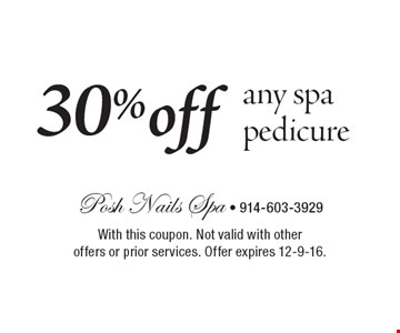 30% off any spa pedicure. With this coupon. Not valid with other offers or prior services. Offer expires 12-9-16.