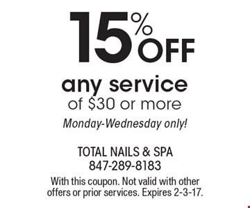 15% OFF any service of $30 or more. Monday-Wednesday only! With this coupon. Not valid with other offers or prior services. Expires 2-3-17.