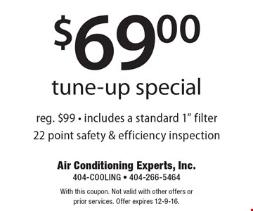 $69.00 tune-up special reg. $99 - includes a standard 1