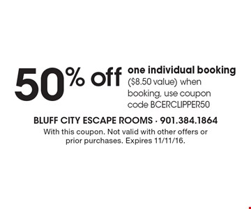 50% off one individual booking ($8.50 value) when booking, use coupon code BCERCLIPPER50. With this coupon. Not valid with other offers or prior purchases. Expires 11/11/16.