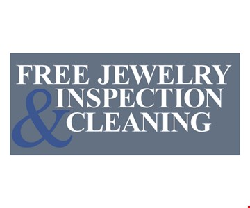 Free jewelry and inspection cleaning