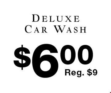 $6.00 Deluxe Car Wash Reg. $9.