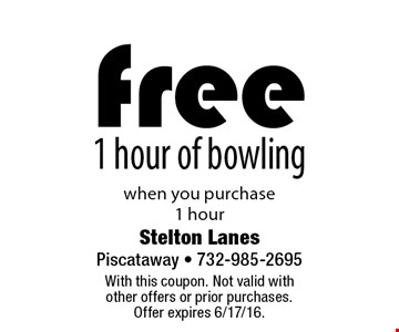 Free 1 hour of bowling when you purchase 1 hour . With this coupon. Not valid with other offers or prior purchases. Offer expires 6/17/16.
