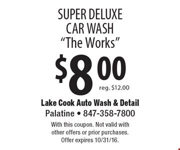 $8 super deluxe car wash