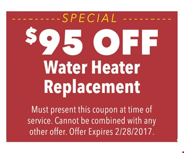 $95 off water heater replacement
