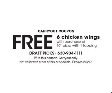 FREE 6 chicken wings with purchase of16