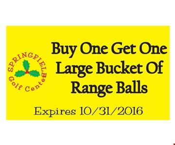 Buy one, get one large bucket of range balls. Expires 10/31/16.