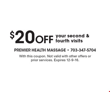 $20 OFF your second & fourth visits. With this coupon. Not valid with other offers or prior services. Expires 12-9-16.