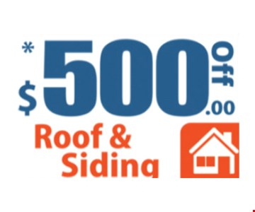 $500 off roof and siding