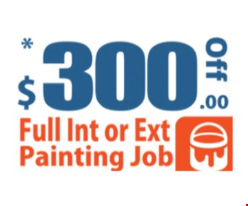 $300 off full exterior or interior painting job