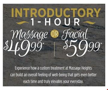 $49.99 Massage or $59.99 Facial