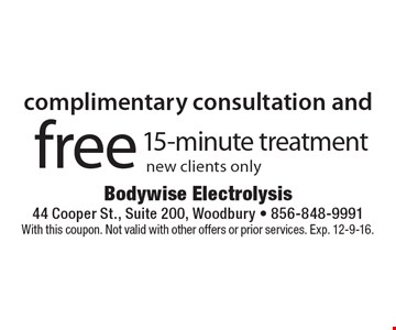 free complimentary consultation and 15-minute treatment-new clients only. With this coupon. Not valid with other offers or prior services. Exp. 12-9-16.