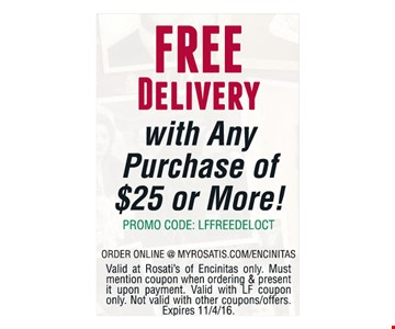Free Delivery with Any Purchase of $25 or More