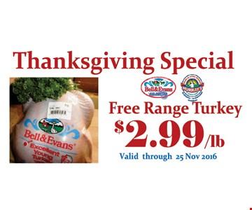 Free Range Turkey $2.99/lb.