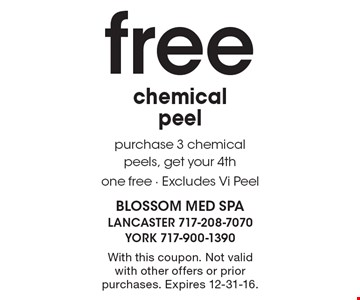 Free chemical peel purchase 3 chemical peels, get your 4th one free - Excludes Vi Peel. With this coupon. Not valid with other offers or prior purchases. Expires 12-31-16.
