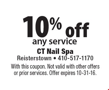 10% off any service. With this coupon. Not valid with other offers or prior services. Offer expires 10-31-16.