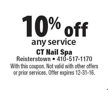 10% off any service. With this coupon. Not valid with other offers or prior services. Offer expires 12-31-16.