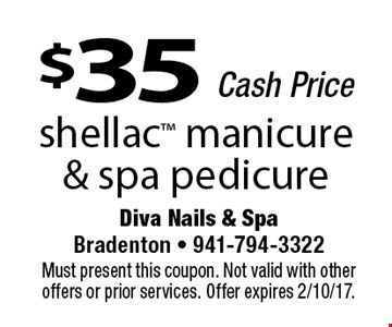 $35 Cash Price. Shellac manicure & spa pedicure. Must present this coupon. Not valid with other offers or prior services. Offer expires 2/10/17.