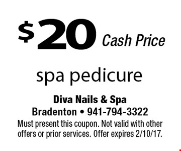 $20 Cash Price. Spa pedicure.  Must present this coupon. Not valid with other offers or prior services. Offer expires 2/10/17.