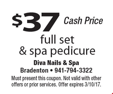 $37 full set & spa pedicure Cash Price. Must present this coupon. Not valid with other offers or prior services. Offer expires 3/10/17.
