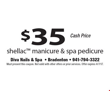 $35 shellac manicure & spa pedicure. Cash price. Must present this coupon. Not valid with other offers or prior services. Offer expires 4/7/17.