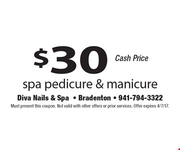 $20 spa pedicure. Cash price. Must present this coupon. Not valid with other offers or prior services. Offer expires 4/7/17.