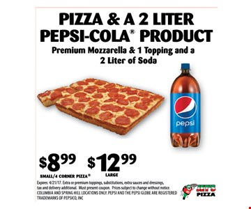Pizza & 2-liter Pepsi small $8.99 or large $12.99