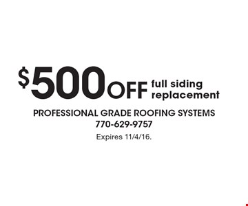 $500 Off full siding replacement. Expires 11/4/16.