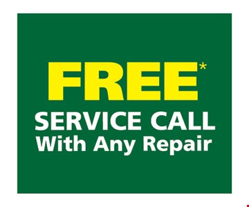 Free Service Call With Any Repair.