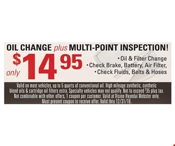 $14.95 oil change plus multi-point inspection